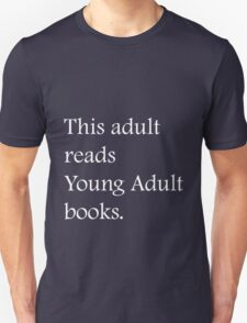 Read Young Adult Books - Fundraiser Unisex T-Shirt