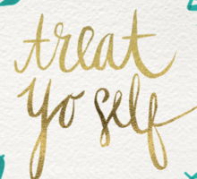 Treat Yo Self – Turquoise Sticker