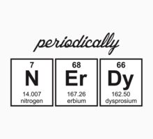 Periodically Nerdy Element Symbols by TheShirtYurt