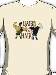 Hair vs Hair T-Shirt