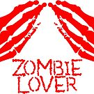 Zombie Lover by TheZombieArmy