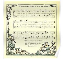 The Baby's Opera - A Book of Old Rhymes With New Dresses - by Walter Crane - 1900-46 Over The Hills and Far Away Poster
