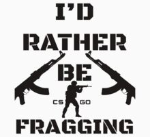 Counter Strike- I'd Rather be Fragging by ScottDowns