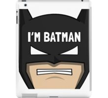 Because i'm Batman iPad Case/Skin
