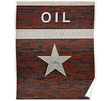 Oil and Texas Star Sign Poster