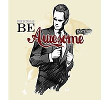 How I met your mother :: Barney Stinson :: Being Awesome Photographic Print