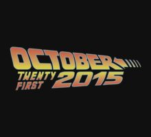Back to the Future October 21, 2015  by humaniteeshirts
