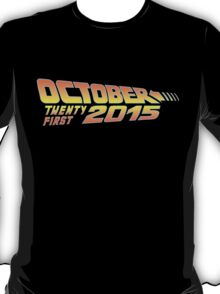 Back to the Future October 21, 2015  T-Shirt