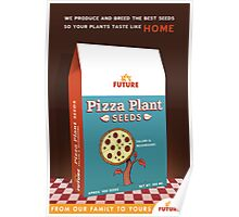 Pizza Plant Seeds Poster