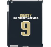Breesy Like Sunday Morning iPad Case/Skin