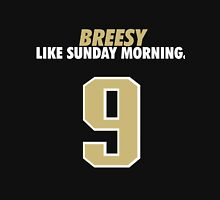 Breesy Like Sunday Morning Unisex T-Shirt