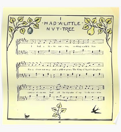 The Baby's Opera - A Book of Old Rhymes With New Dresses - by Walter Crane - 1900-48 I Had A Little Nut Tree Poster