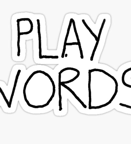 Play On Words (no white shapes in the letters) Sticker