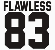Flawless '83 Jersey (available in all t-shirt types, phone cases and stickers!) by jezzhands