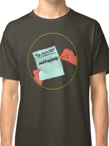 To Dolist - Nothing Classic T-Shirt