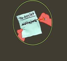 To Dolist - Nothing Unisex T-Shirt