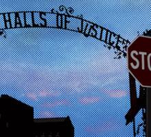 Halls of Justice Sticker