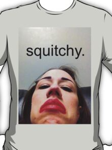 Miranda Sings is: SQUITCHY T-Shirt