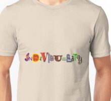 Individuality - Special-Tee Unisex T-Shirt