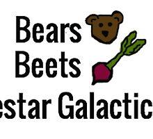 Bears, Beets, BATTLESTAR GALACTICA by MicaelaD13