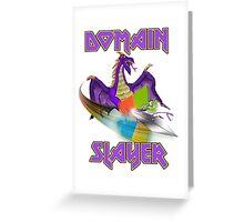 Domain Slayer Greeting Card