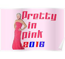 Pretty in Pink 2016 - Bill Clinton Poster