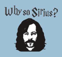 Why so Siruis? Kids Tee