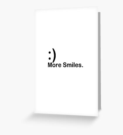 'More Smiles' Do it for the World Greeting Card
