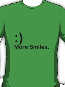 'More Smiles' Do it for the World T-Shirt