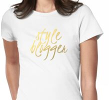 Style Blogger - Faux Gold Foil Womens Fitted T-Shirt