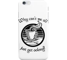 Going Oolong to Get Oolong iPhone Case/Skin