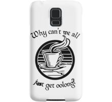 Going Oolong to Get Oolong Samsung Galaxy Case/Skin