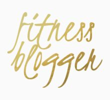 Fitness Blogger - Faux Gold Foil Baby Tee