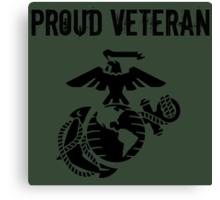 Proud Marine Corps Veteran Canvas Print