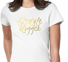 Lifestyle Blogger - Faux Gold Foil Womens Fitted T-Shirt
