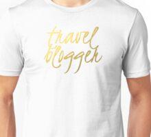 Travel Blogger - Faux Gold Foil Unisex T-Shirt