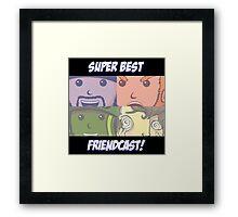 superbestfriendcast Framed Print