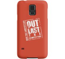 Out Last The Competition - Orange Samsung Galaxy Case/Skin