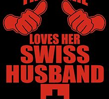 This Girl Loves Her Swiss Husband by birthdaytees