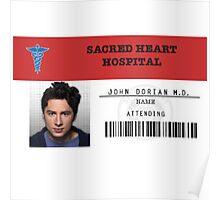 John Dorian - Scrubs MD Poster