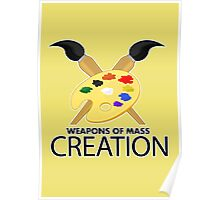 Weapons of mass creation - Yellow Poster