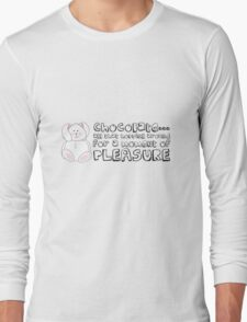 To all chocolate eaters Long Sleeve T-Shirt