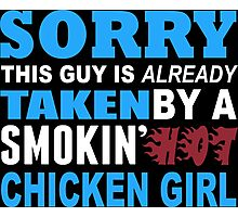 Sorry This Guy Is Already Taken By A Smokin Hot Barrel Dancer - TShirts & Hoodies Photographic Print