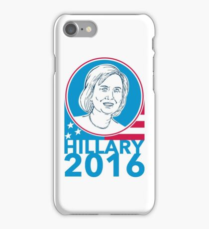 Hillary Clinton President 2016 Elections iPhone Case/Skin