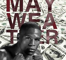 The money maker, Floyd Mayweather by ches98