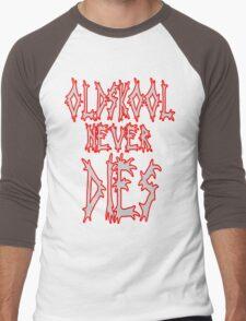 Old school never dies Men's Baseball ¾ T-Shirt