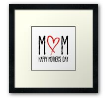 Mom, Happy mother's day Framed Print