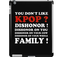 DISHONOR ON YOU! - BLACK iPad Case/Skin