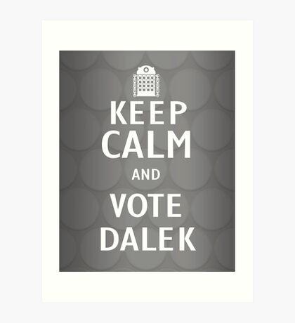 Keep calm and vote Dalek Art Print