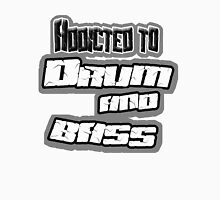 addicted to Drum and bass t-shirt Unisex T-Shirt